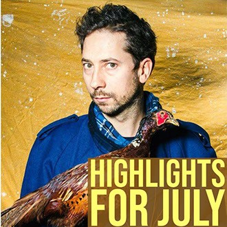July Edition Highlights